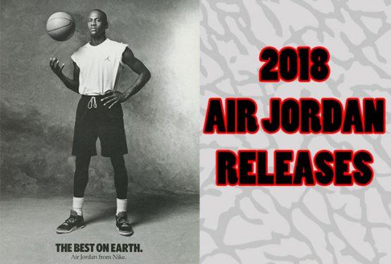 Early 2018 Air Jordan Retro Releases